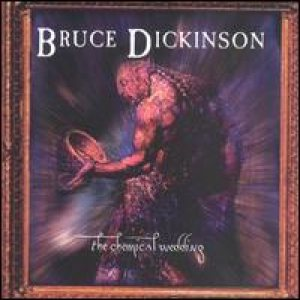 Bruce Dickinson - The Chemical Wedding cover art
