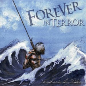 Forever In Terror - Restless in the Tides cover art