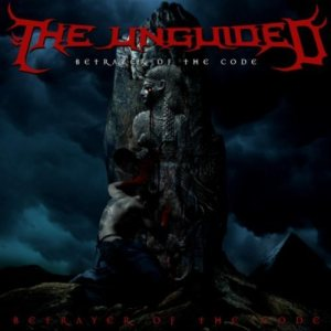 The Unguided - Betrayer of the Code cover art