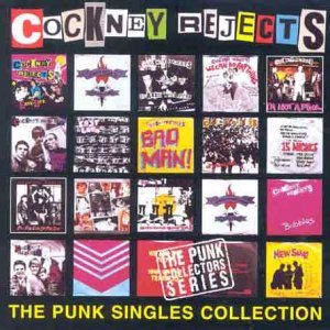 Cockney Rejects - The Punk Singles Collection cover art