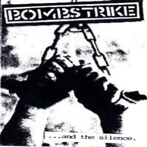 Bombstrike - ...And the Silence cover art