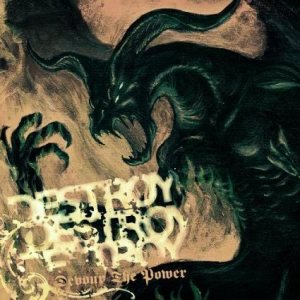 Destroy Destroy Destroy - Devour the Power cover art