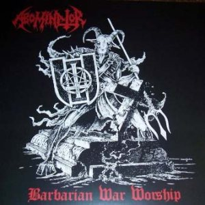Abominator - Barbarian War Worship cover art