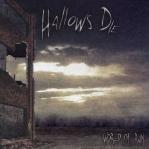Hallows Die - World of Ruin cover art