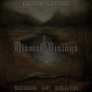 Blade of Death - Dismal Visions cover art
