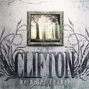 Clifton - We Never Change cover art