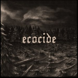 Ecocide - When Will It End cover art