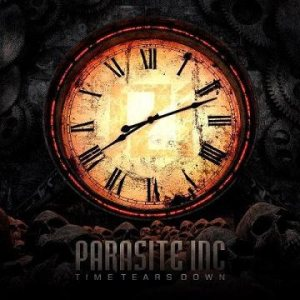 Parasite Inc. - Time Tears Down cover art