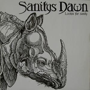 Sanitys Dawn - Lookin' for Sanity cover art