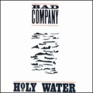 Bad Company - Holy Water cover art