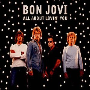 Bon Jovi - All About Lovin' You cover art