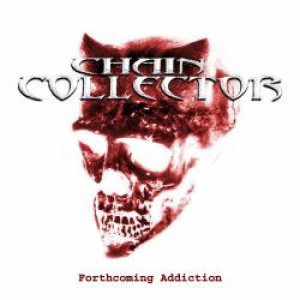 Chain Collector - Fourthcoming Addiction cover art