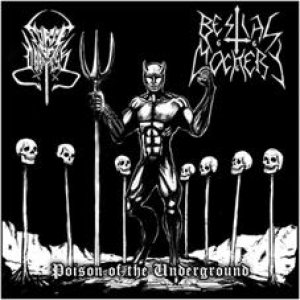 Bestial Mockery - Poison of the Underground cover art