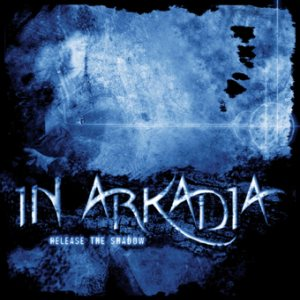 In Arkadia - Release the Shadow cover art