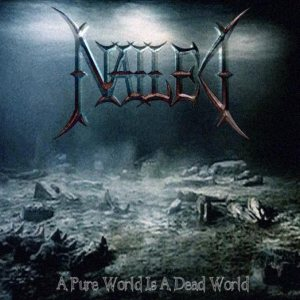 Nailed - A Pure World Is a Dead World cover art