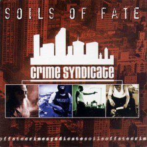 Soils of Fate - Crime Syndicate cover art