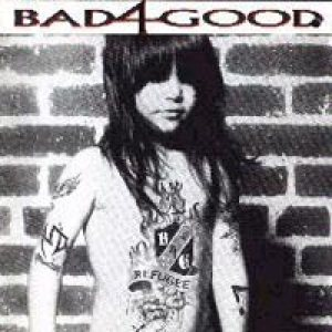 Bad 4 Good - Refugee