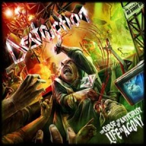 Destruction - The Curse of the Antichrist: Live in Agony