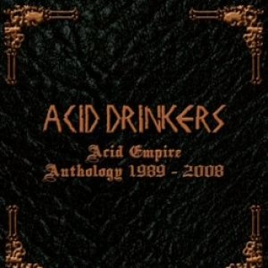 Acid Drinkers - Acid Empire 1989-2008 cover art