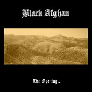 Black Afghan - The Opening... cover art