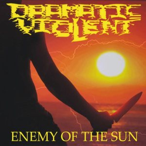 Dramatic Violent - Enemy of the Sun