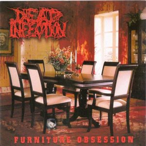 Dead Infection / Haemorrhage - Furniture Obsession / ...in Gore We Trust... cover art