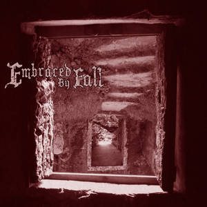 Embraced by Fall - Embraced by Fall cover art
