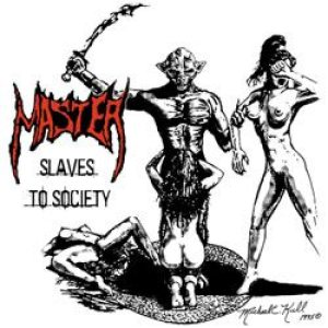 Master - Slaves to Society cover art