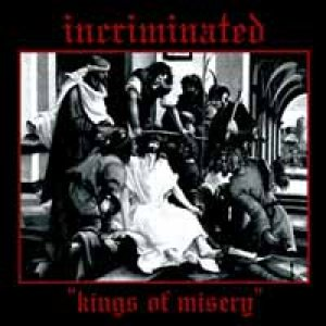 Incriminated - Kings of Misery cover art