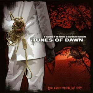 Tunes of Dawn - Of Tragedies in the Morning & Solutions in the Evening cover art