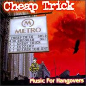 Cheap Trick - Music for Hangovers cover art