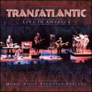 Transatlantic - Live in America cover art