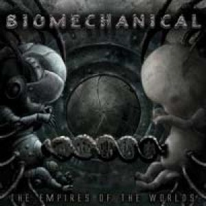 Biomechanical - The Empires of the Worlds cover art