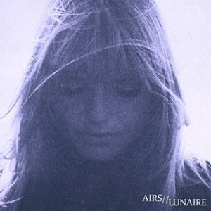 Airs - Airs / Lunaire cover art