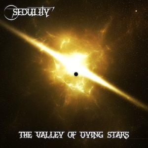 Sedulity - The Valley of Dying Stars cover art