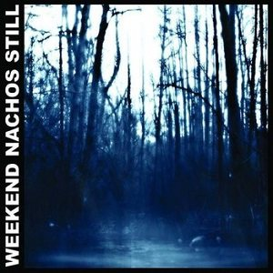 Weekend Nachos - Still cover art