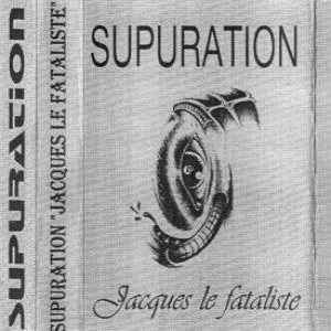 Supuration - Jacques le Fataliste cover art