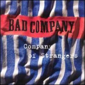 Bad Company - Company of Strangers cover art