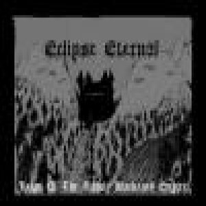 Eclipse Eternal - Reign of the Unholy Blackend Empire cover art