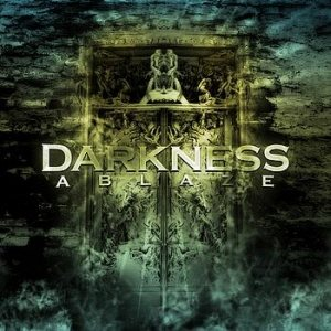 Darkness Ablaze - Darkness Ablaze cover art