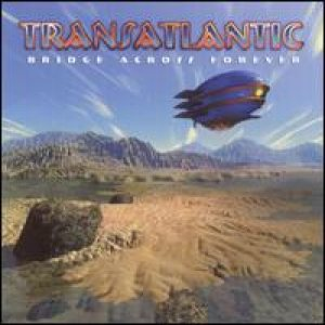 Transatlantic - Bridge Across Forever cover art