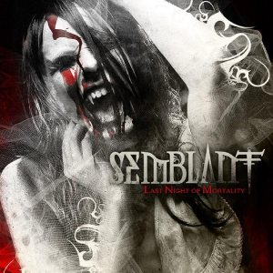 Semblant - Last Night of Mortality cover art