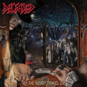Deceased - As the Weird Travel On cover art