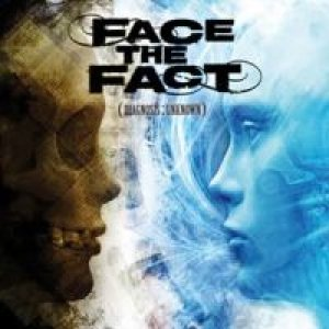 Face the Fact - Diagnosis: Unknown cover art