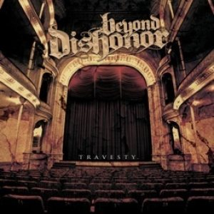 Beyond Dishonor - Travesty cover art