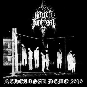 Rotten Funeral - Rehearsal Demo 2010 cover art