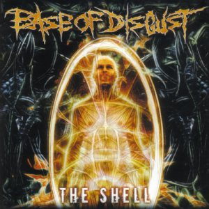 Ease Of Disgust - The Shell cover art