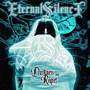 Eternal Silence - Darkness and Regret cover art