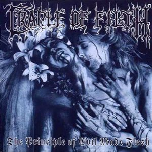 Cradle of Filth - The Principle of Evil Made Flesh cover art