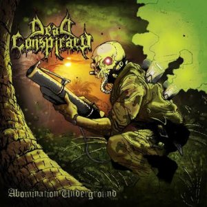 Dead Conspiracy - Abomination Underground cover art
